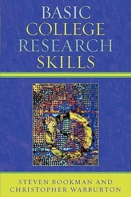 Basic College Research Skills Steven Bookman