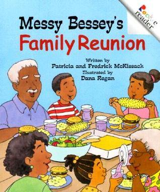 Messy Besseys Family Reunion  by  Patricia C. McKissack