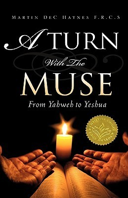 A Turn with the Muse  by  Martin Dec Haynes