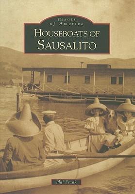 Houseboats of Sausalito Phil Frank