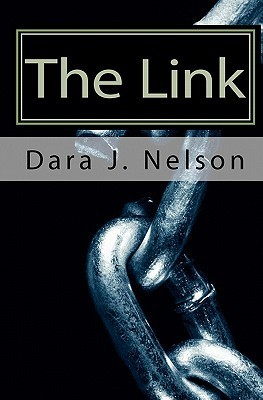 The Link:The Pearl Vampire Chronicles Volume One Dara J. Nelson