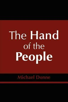 The Hand of the People Michael Donne
