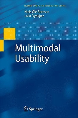 Multimodal Usability (Human Computer Interaction Series)  by  Niels Ole Bernsen