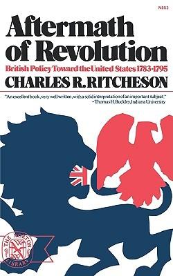 British Politics And The American Revolution Charles R. Ritcheson