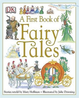 A First Book Of Fairy Tales Mary Hoffman