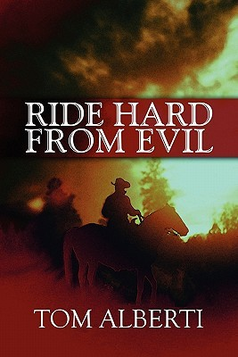 Ride Hard from Evil Tom Alberti