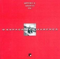 O Espaço da Diferença  by  Antonio Augusto Arantes