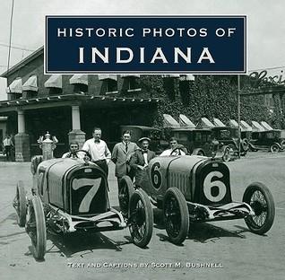 Historic Photos of Indiana Scott Bushnell