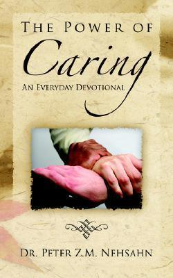 The Power of Caring Peter Z.M. Nehsahn
