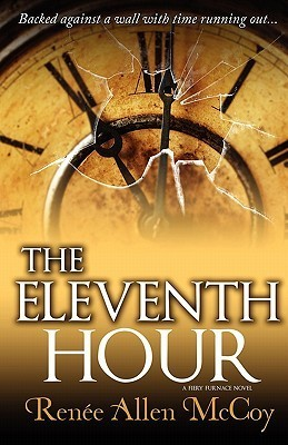 The Eleventh Hour  by  Renee Allen McCoy