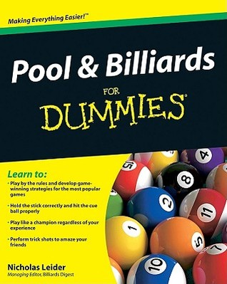 Pool & Billiards for Dummies Nicholas Leider