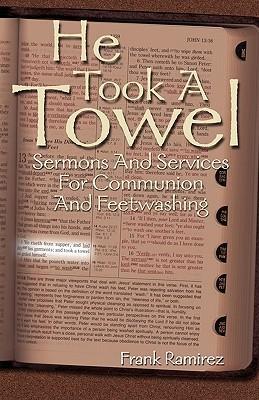 He Took a Towel Frank Ramirez