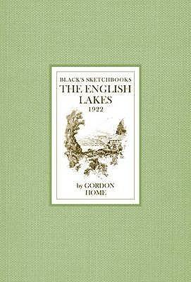 The English Lakes  by  Gordon Home