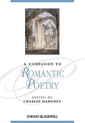 Companion To Romantic Poetry  by  Charles Mahoney