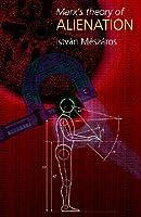 Marxs Theory Of Alienation István Mészáros