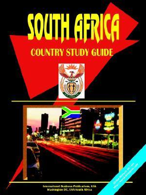 South Africa Country Study Guide USA International Business Publications