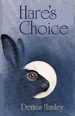 Hares Choice Dennis Hamley