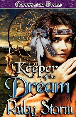 Keeper of the Dream (Keeper, #2)  by  Ruby Storm