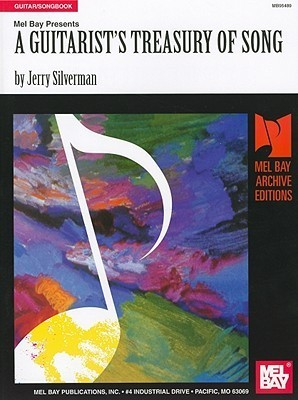 A Guitarists Treasury of Songs  by  Jerry Silverman