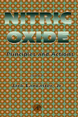 Nitric Oxide: Principles and Actions  by  Jack R. Lancaster Jr.