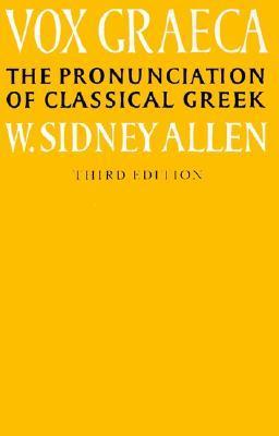 Vox Latina  by  W. Sidney Allen