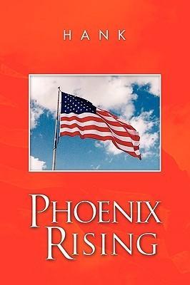 Phoenix Rising Hank