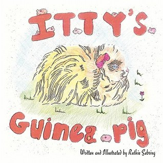 Ittys Guinea Pig  by  Ruthie Sebring