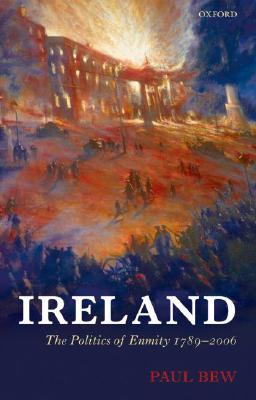 Ideology and the Irish Question: Ulster Unionism and Irish Nationalism, 1912-1916 Paul Bew
