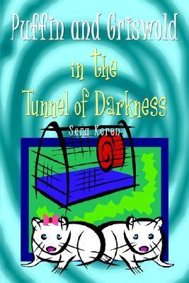 Puffin and Griswold in the Tunnel of Darkness Serg Koren