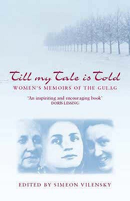 Till My Tale Is Told (Indiana Michigan Series In Russian & East European Studies) Simeon Vilensky