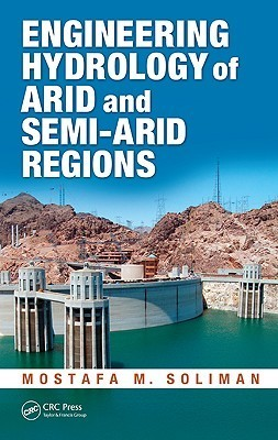 Engineering Hydrology of Arid and Semi-Arid Regions Mostafa M. Soliman