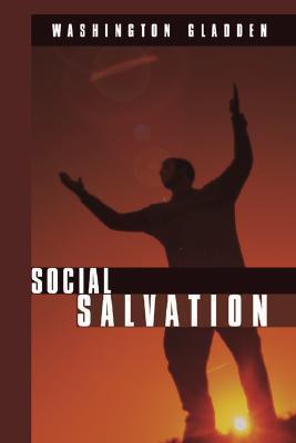Social Salvation Washington Gladden