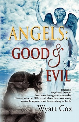 Angels: Good and Evil Wyatt Cox