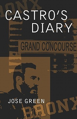 Castros Diary  by  Jose Green