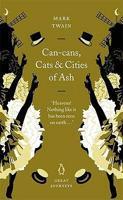Can-Cans, Cats and Cities of Ash Mark Twain