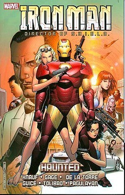 Iron Man director of S.H.I.E.L.D.: Haunted (Iron Man Director of SHIELD, #2)  by  Daniel Knauf