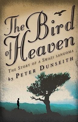 Bird of Heaven Peter Dunseith