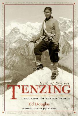 Tenzing: Hero of Everest  by  Ed Douglas