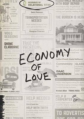 Economy of Love: Creating a Community of Enough [With DVD]  by  Shane Claiborne