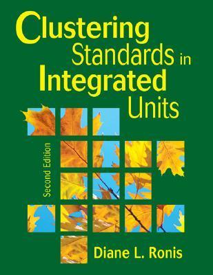Clustering Standards In Integrated Units Diane L. Ronis