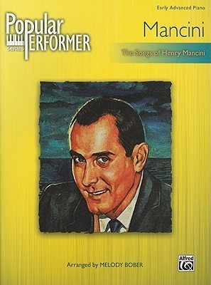 Popular Performer Mancini: The Songs of Henry Mancini  by  Henry Mancini