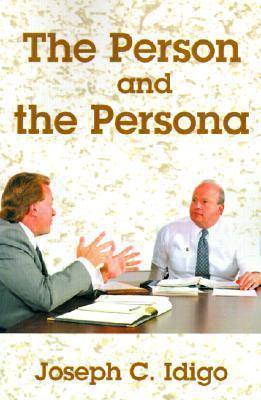 The Person and the Persona Joseph C. Idigo