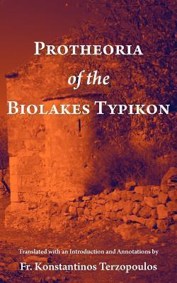 Protheoria of the Biolakes Typikon Konstantinos Terzopoulos