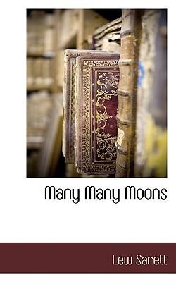 Many Many Moons Lew Sarett