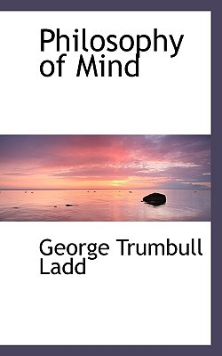 The Teachers Practical Philosophy George Trumbull Ladd