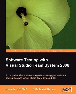 Software Testing With Visual Studio Team System 2008 S. Subashni