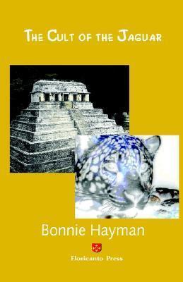 The Cult of the Jaguar  by  Bonnie Hayman
