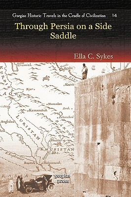 Persia and Its People Ella C. Sykes