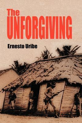 The Unforgiving Ernesto Uribe