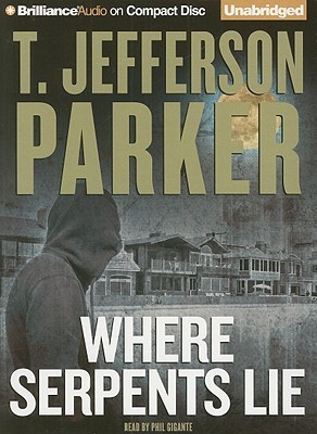 Where Serpents Lie T. Jefferson Parker